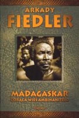 Madagaskar. Gorąca wieś Ambinanitelo